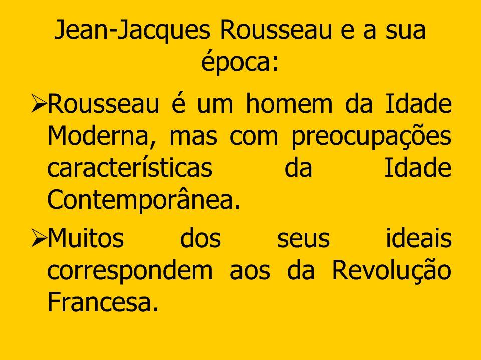 Jean-Jacques Rousseau e a sua época:
