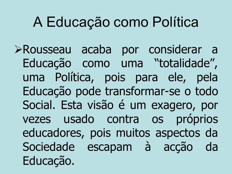A Educação como Política