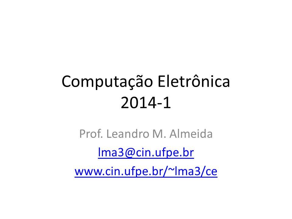 Computação Eletrônica 2014-1