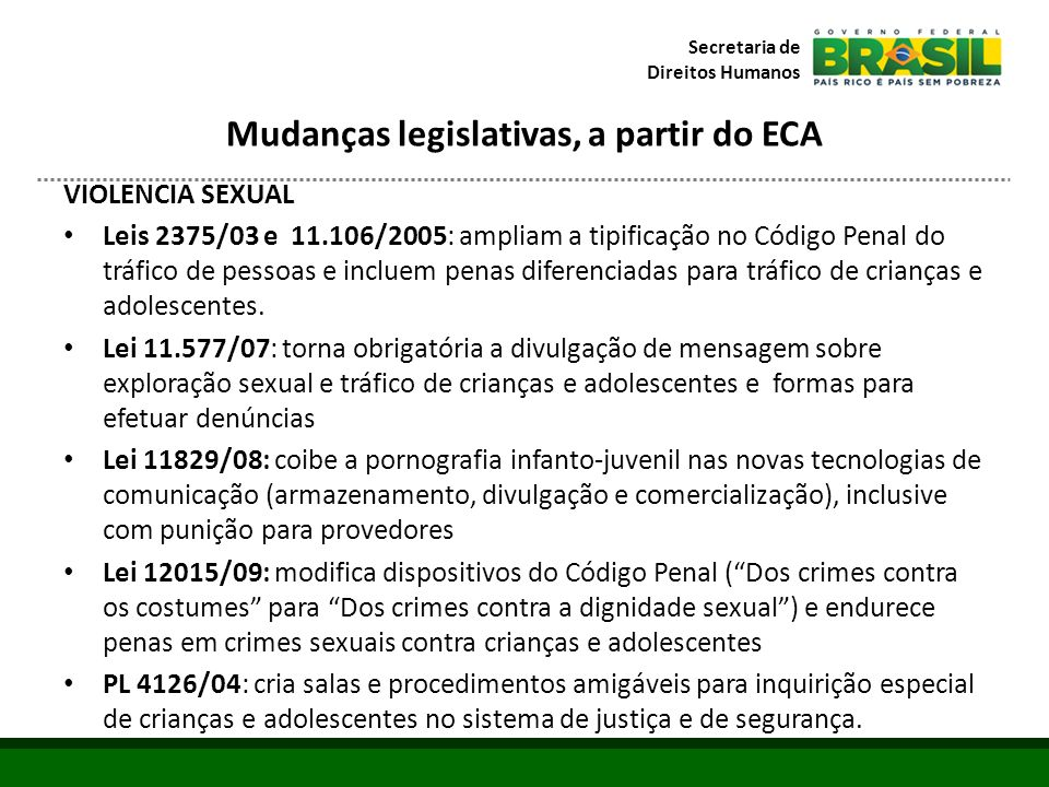 Mudanças legislativas, a partir do ECA
