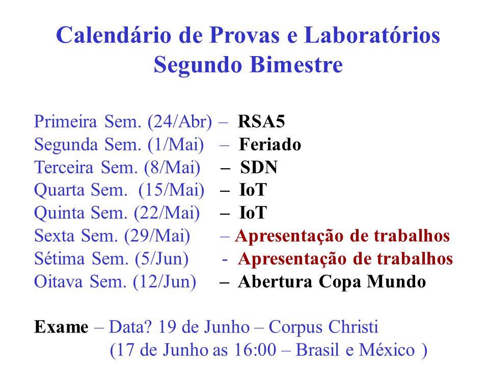 Calendário de Provas e Laboratórios Segundo Bimestre