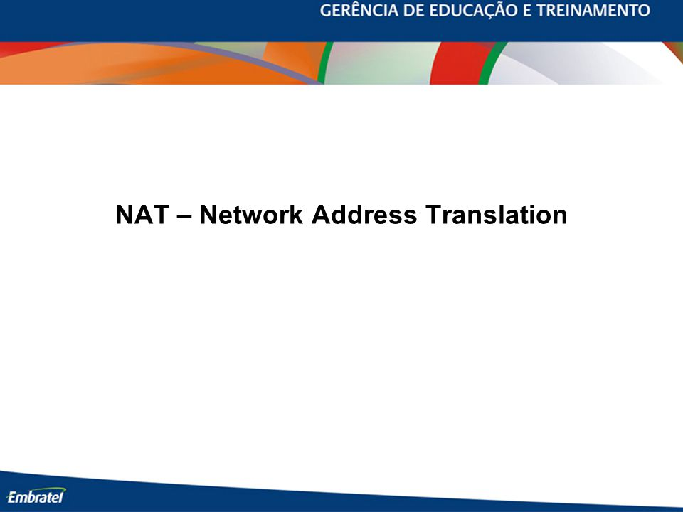 NAT – Network Address Translation