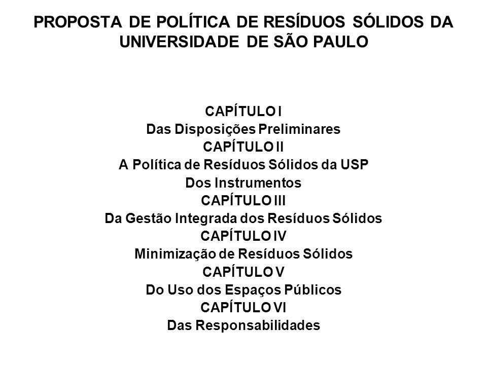 PROPOSTA DE POLÍTICA DE RESÍDUOS SÓLIDOS DA UNIVERSIDADE DE SÃO PAULO