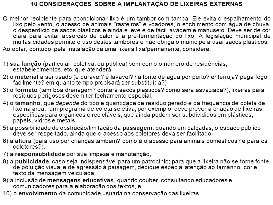 10 CONSIDERAÇÕES SOBRE A IMPLANTAÇÃO DE LIXEIRAS EXTERNAS