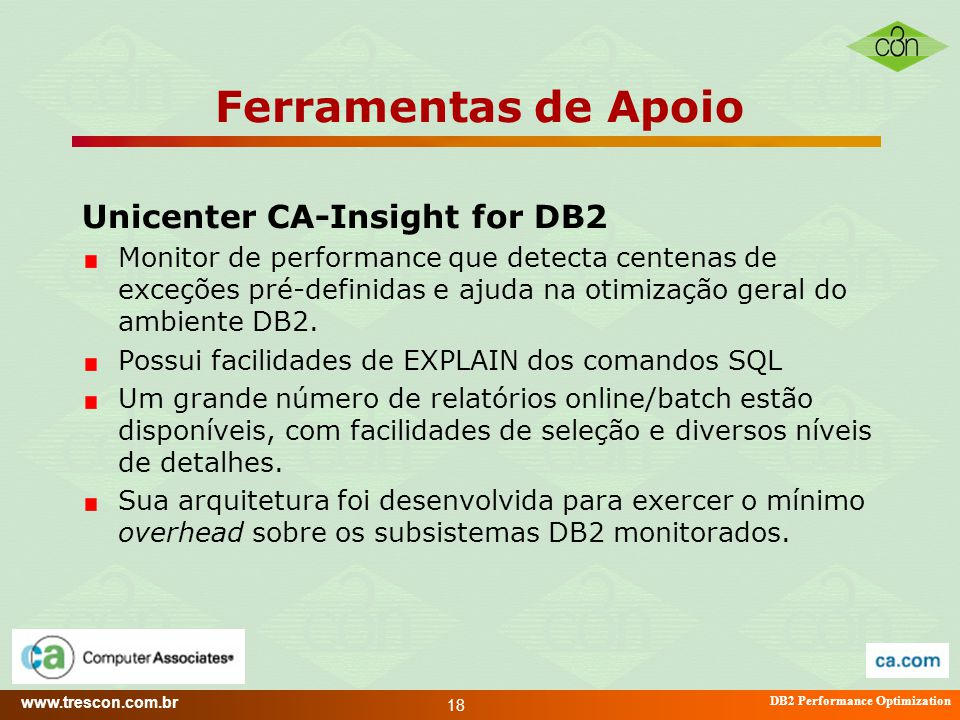 Ferramentas de Apoio Unicenter CA-Insight for DB2