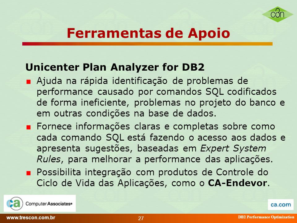 Ferramentas de Apoio Unicenter Plan Analyzer for DB2