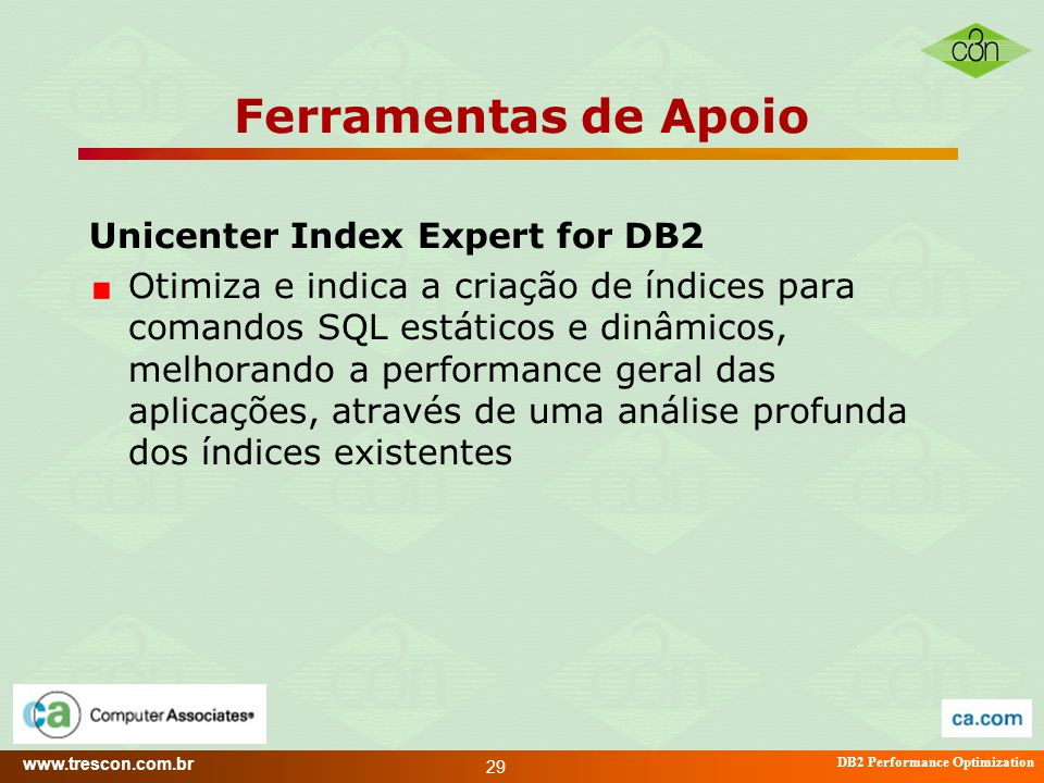 Ferramentas de Apoio Unicenter Index Expert for DB2