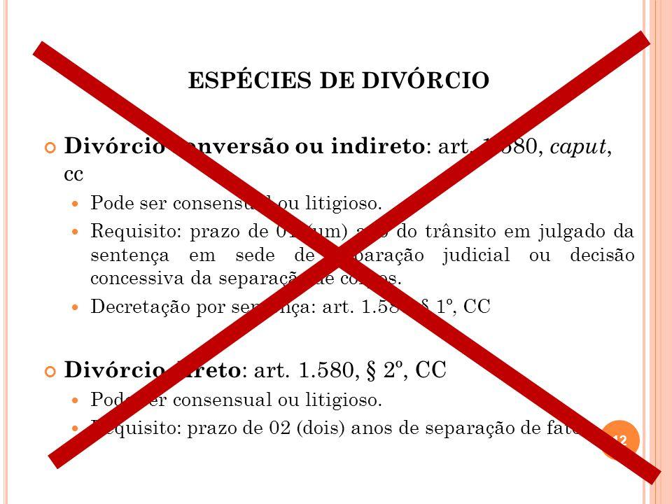 Divórcio conversão ou indireto: art. 1.580, caput, cc