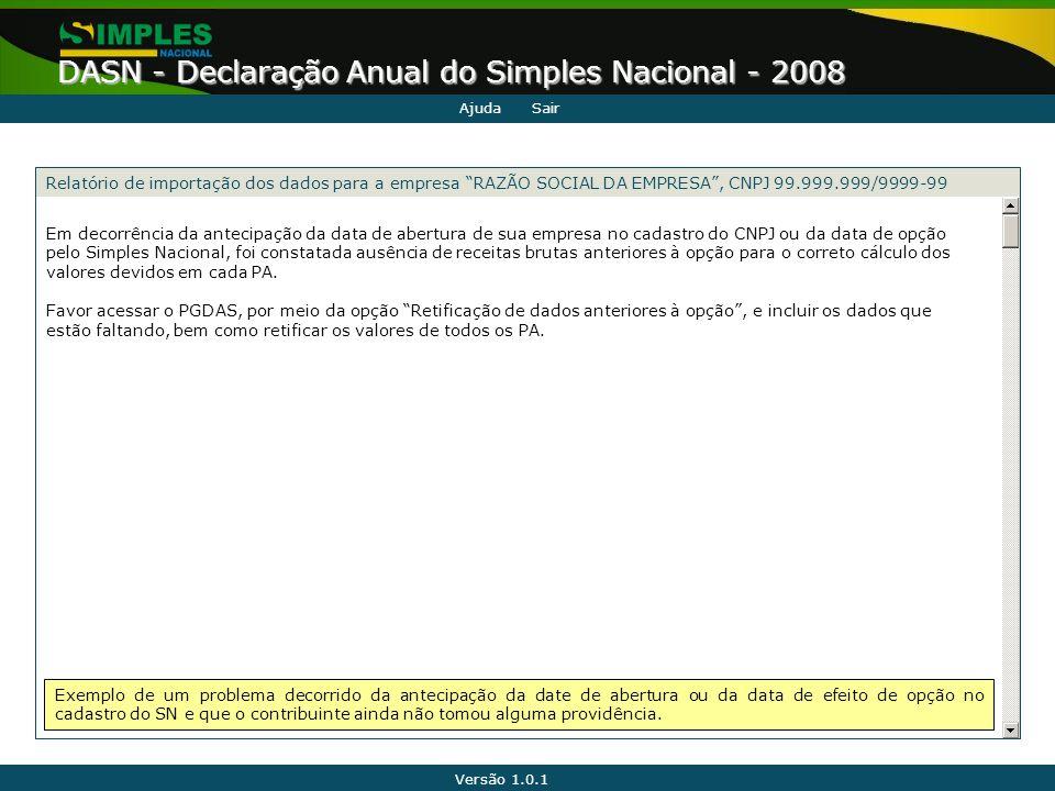 Ajuda Sair. Relatório de importação dos dados para a empresa RAZÃO SOCIAL DA EMPRESA , CNPJ 99.999.999/9999-99.