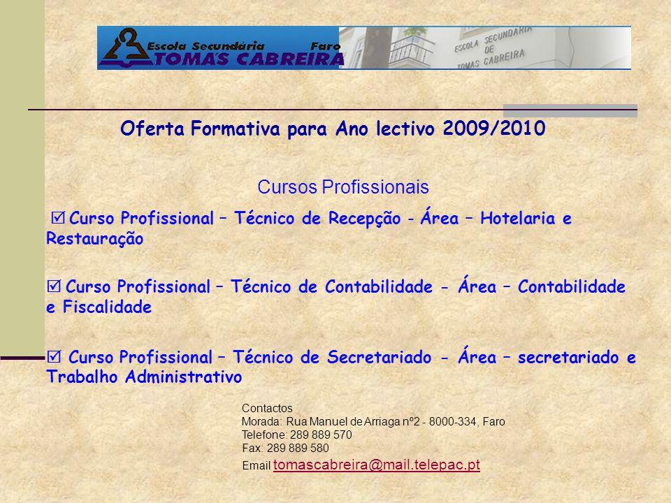 Oferta Formativa para Ano lectivo 2009/2010
