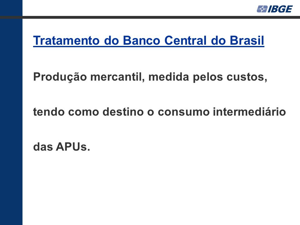 Tratamento do Banco Central do Brasil