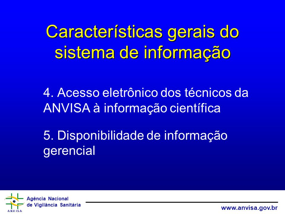 Características gerais do sistema de informação