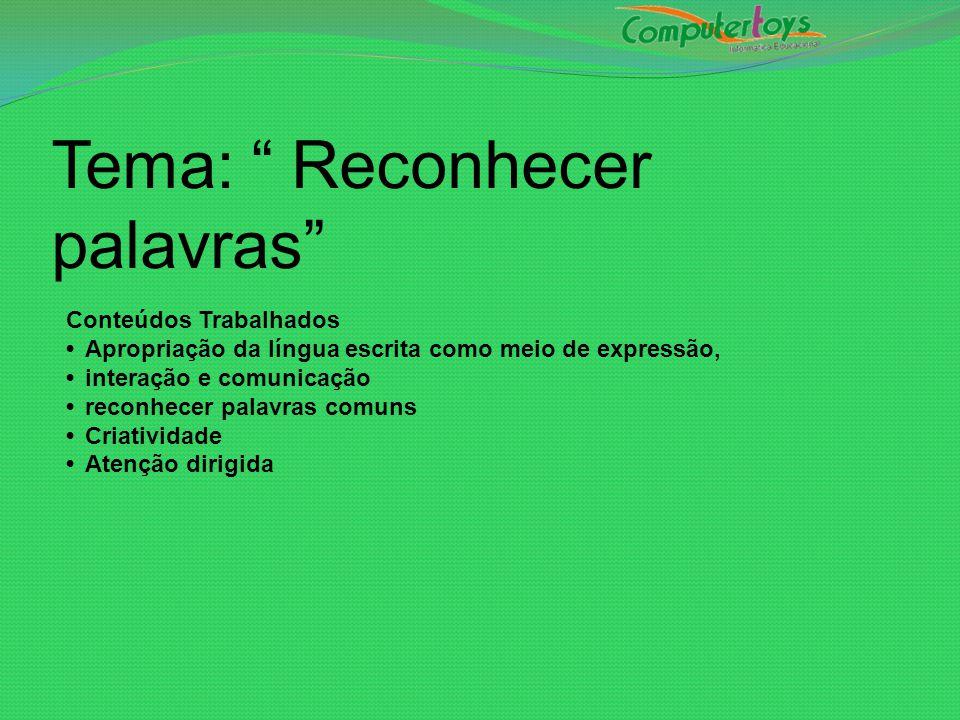 Tema: Reconhecer palavras