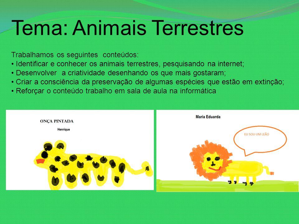 Tema: Animais Terrestres