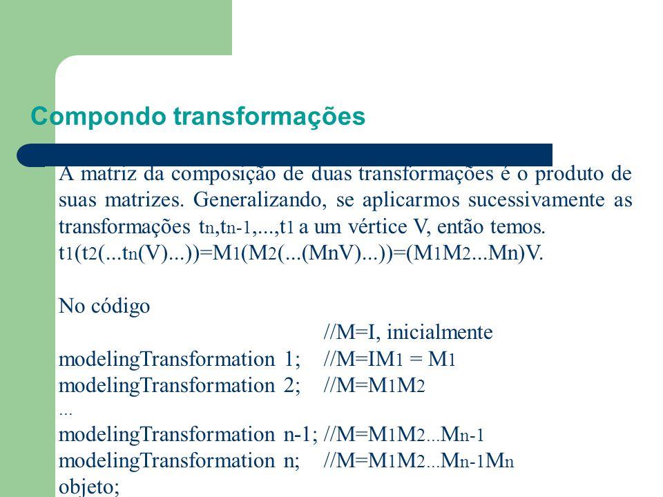 Compondo transformações