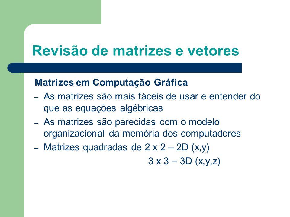Revisão de matrizes e vetores