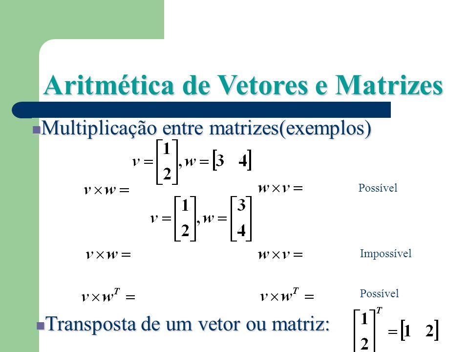 Aritmética de Vetores e Matrizes