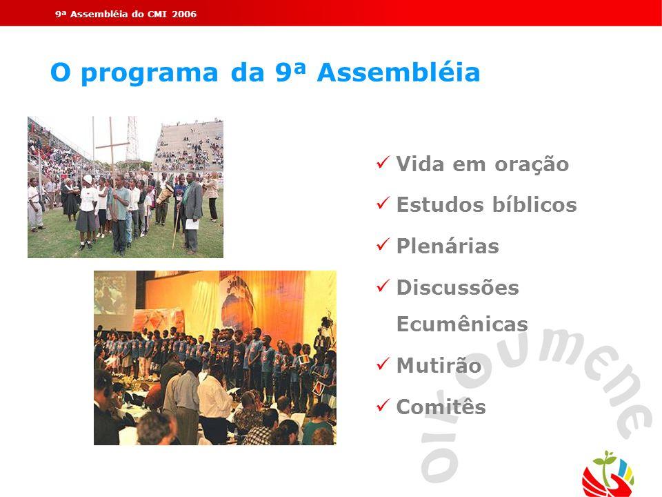 O programa da 9ª Assembléia