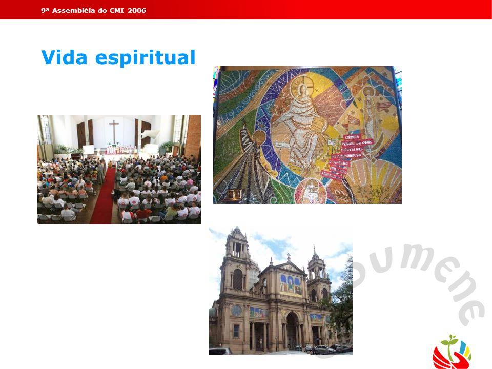 9ª Assembléia do CMI 2006Vida espiritual.