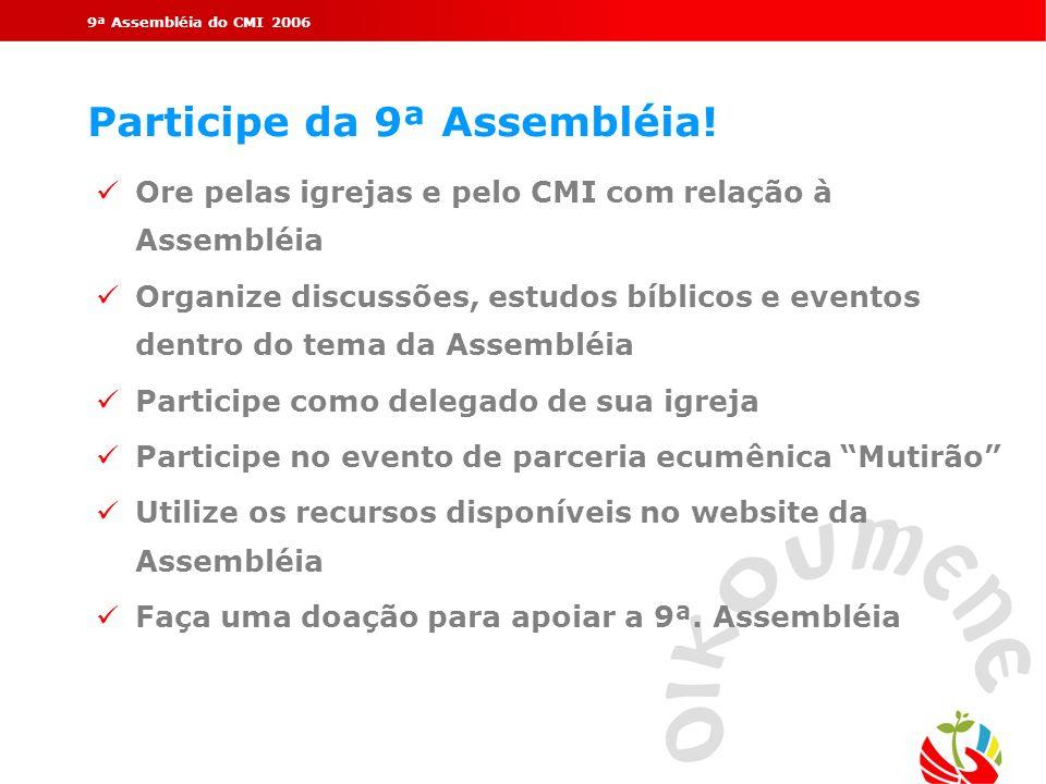 Participe da 9ª Assembléia!