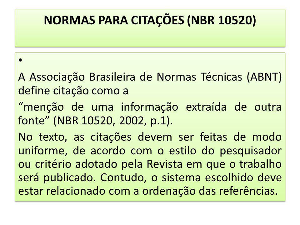 NORMAS PARA CITAÇÕES (NBR 10520)