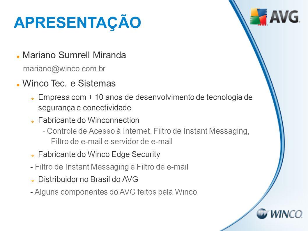 APRESENTAÇÃO Mariano Sumrell Miranda Winco Tec. e Sistemas