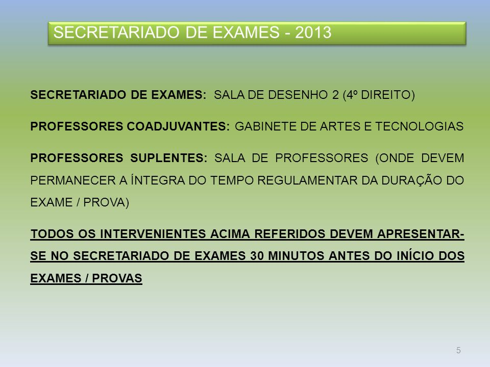SECRETARIADO DE EXAMES - 2013