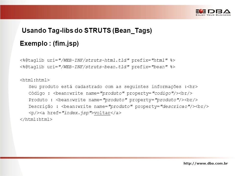 Usando Tag-libs do STRUTS (Bean_Tags)
