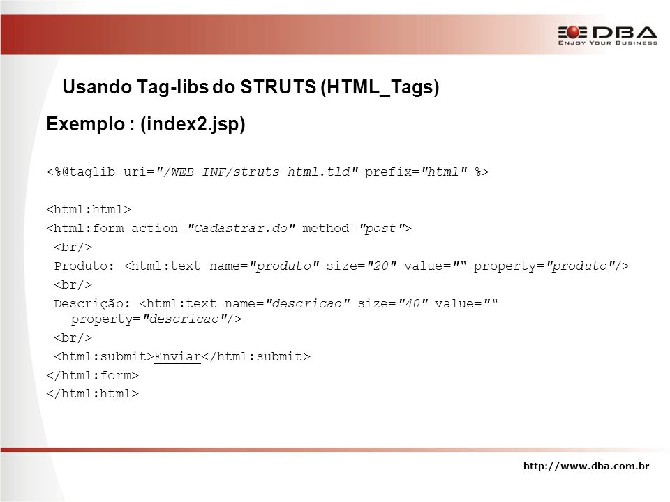Usando Tag-libs do STRUTS (HTML_Tags)