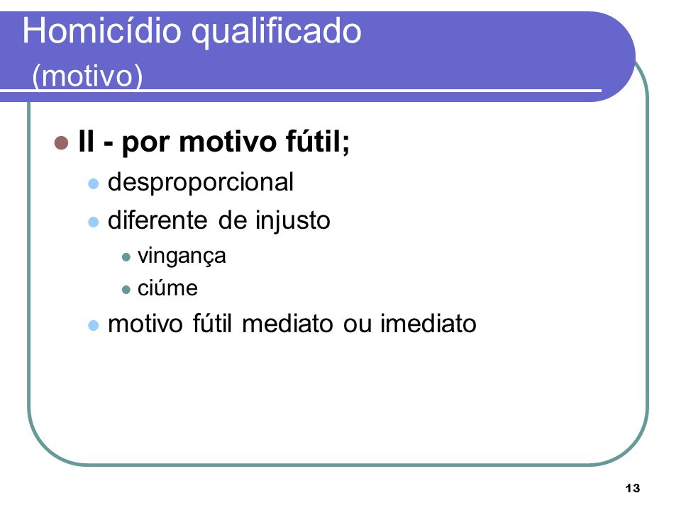 Homicídio qualificado (motivo)