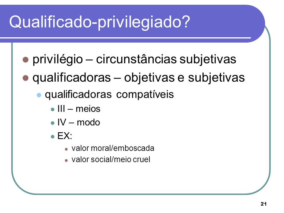 Qualificado-privilegiado