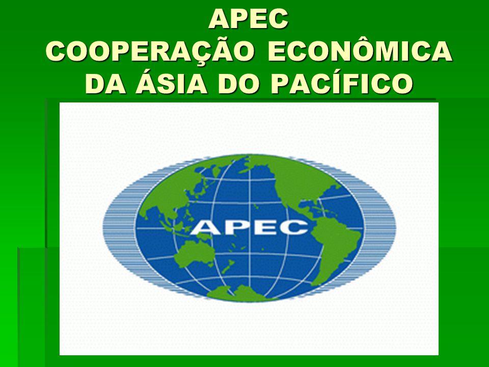 APEC COOPERAÇÃO ECONÔMICA DA ÁSIA DO PACÍFICO