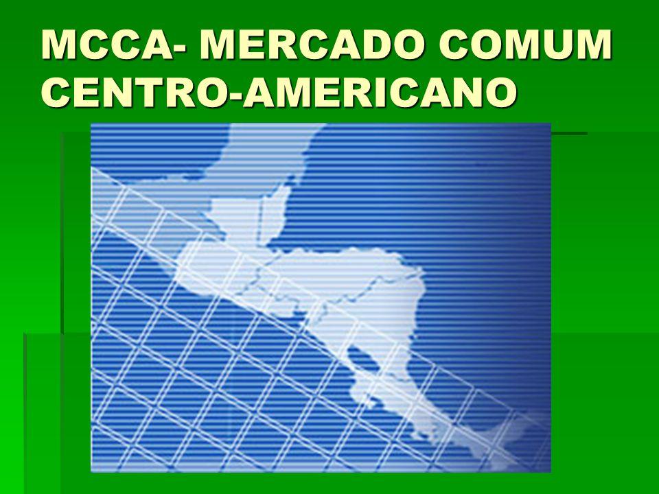 MCCA- MERCADO COMUM CENTRO-AMERICANO