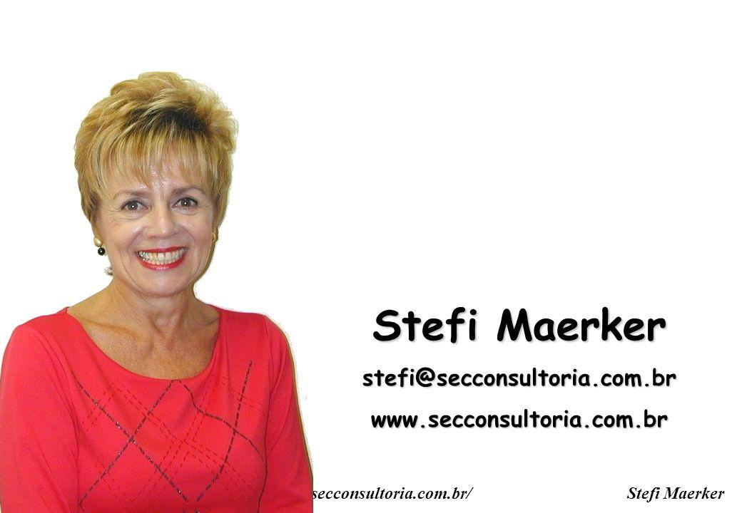Stefi Maerker stefi@secconsultoria.com.br www.secconsultoria.com.br
