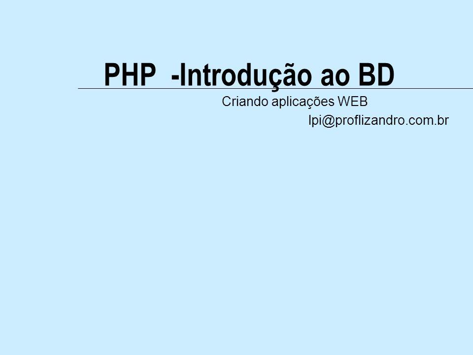 Criando aplicações WEB lpi@proflizandro.com.br