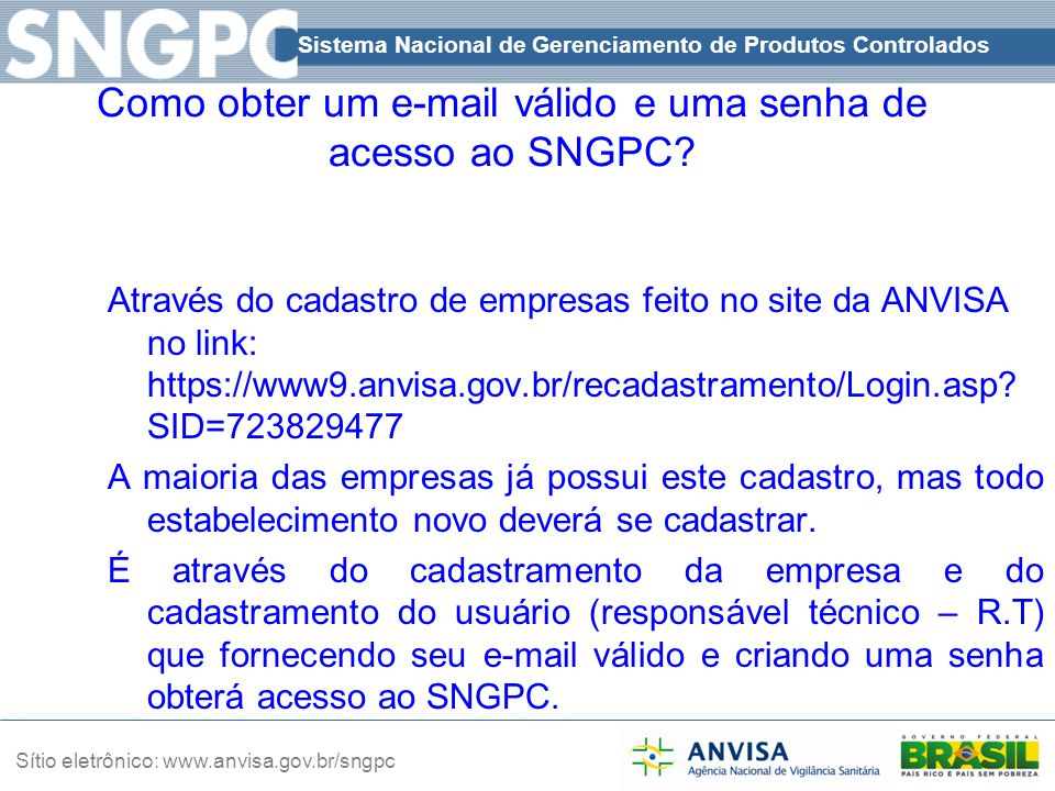 Como obter um e-mail válido e uma senha de acesso ao SNGPC