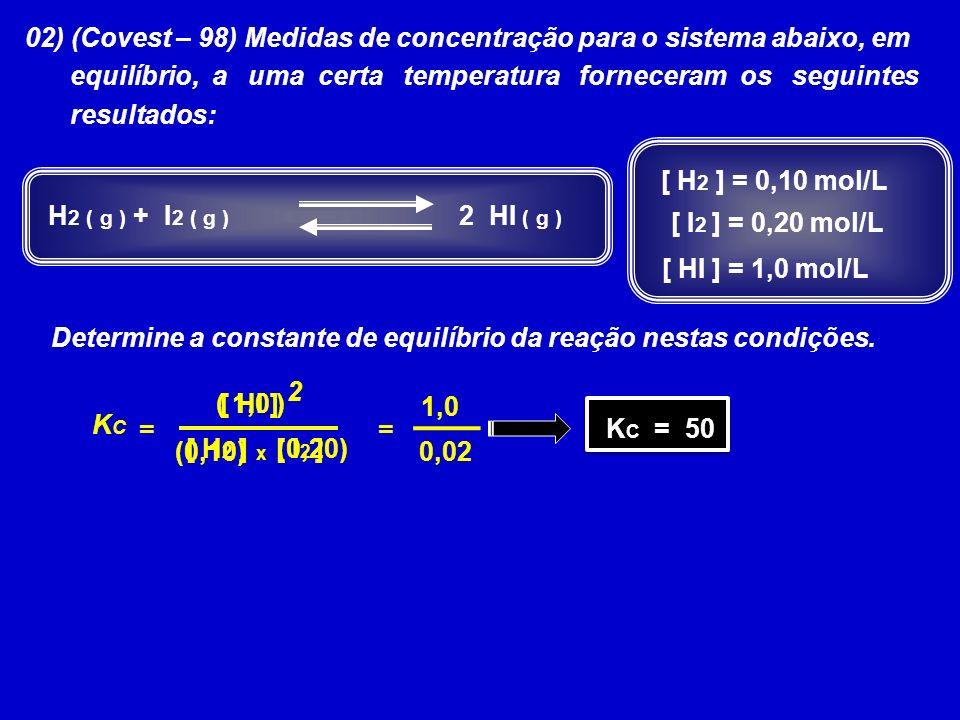 02) (Covest – 98) Medidas de concentração para o sistema abaixo, em