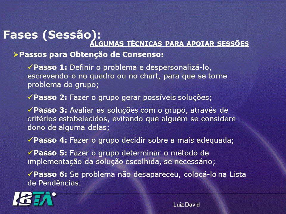 Fases (Sessão): Passos para Obtenção de Consenso: