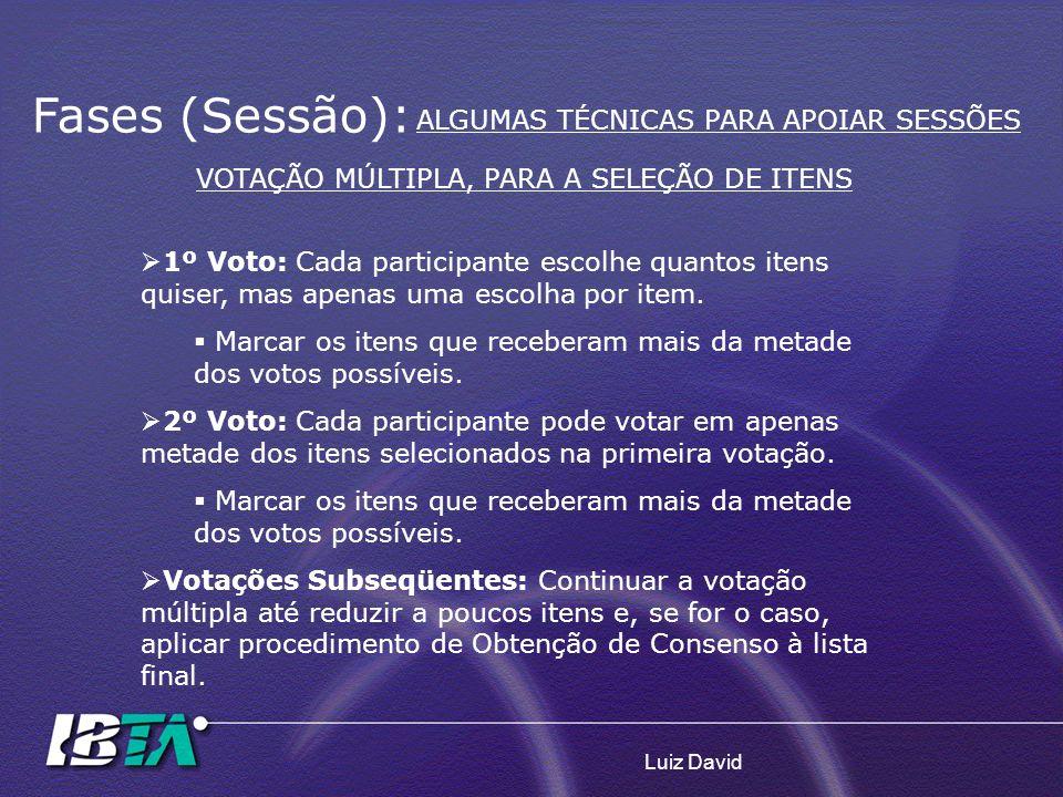 VOTAÇÃO MÚLTIPLA, PARA A SELEÇÃO DE ITENS