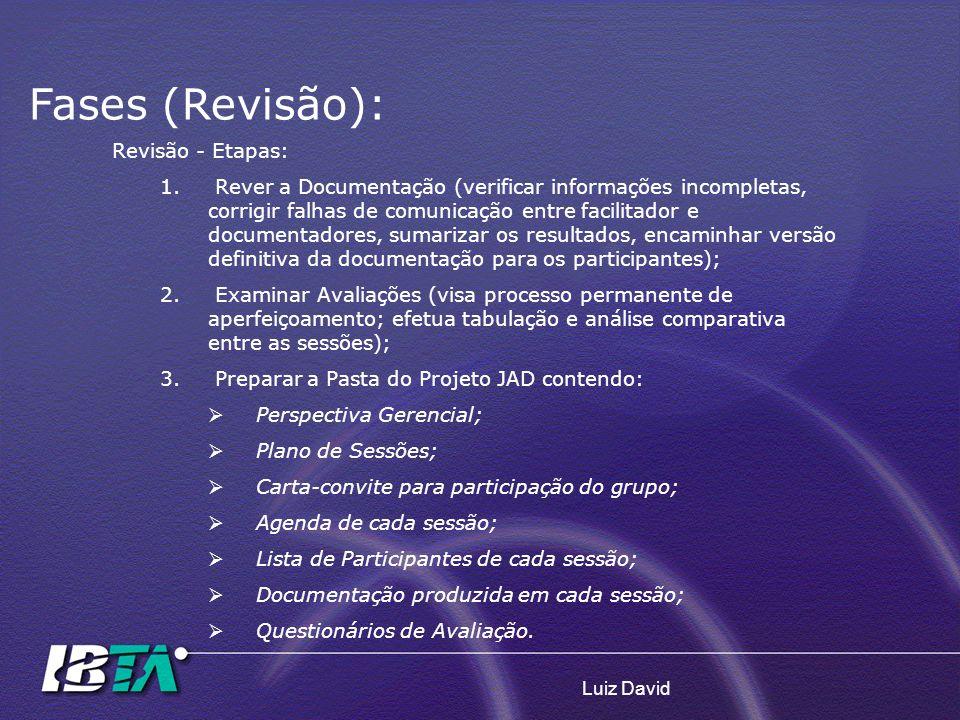 Fases (Revisão): Revisão - Etapas: