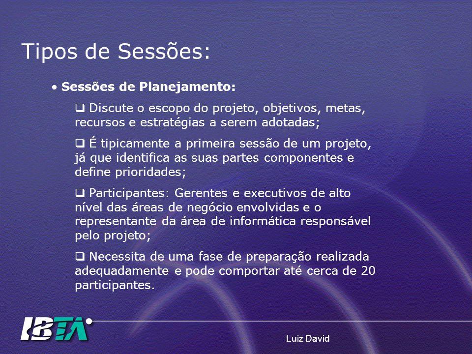 Tipos de Sessões: Sessões de Planejamento: