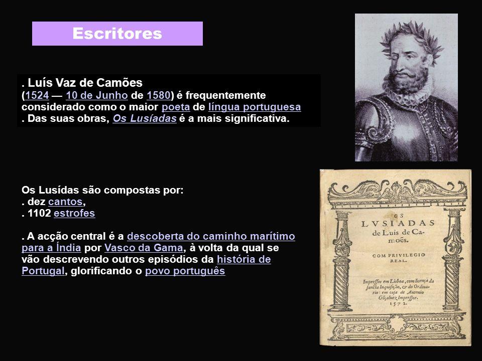 Escritores . Luís Vaz de Camões
