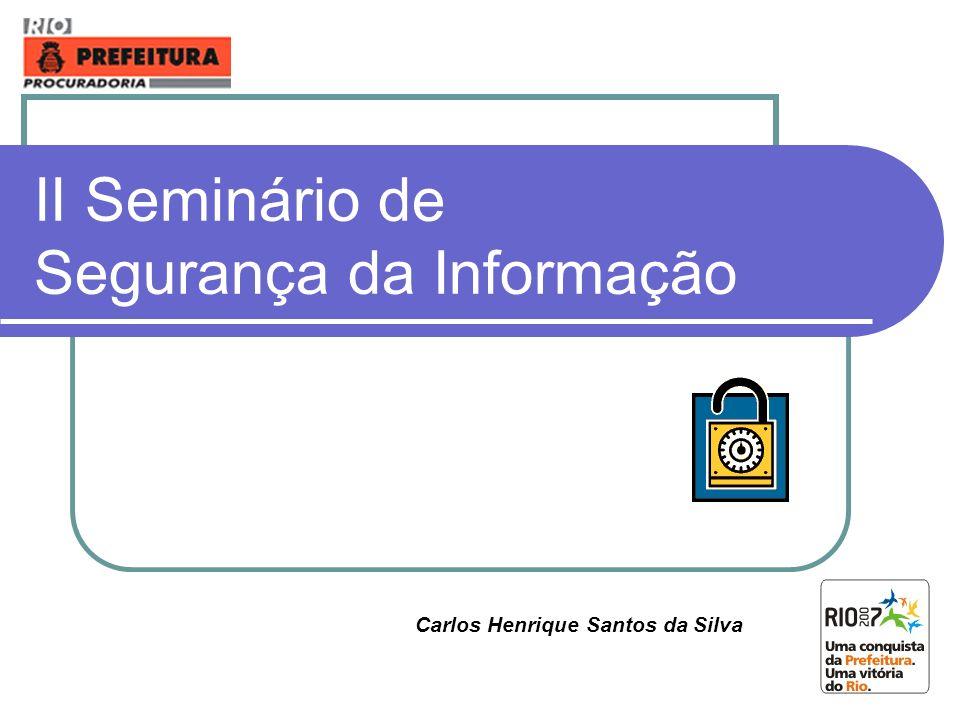 II Seminário de Segurança da Informação