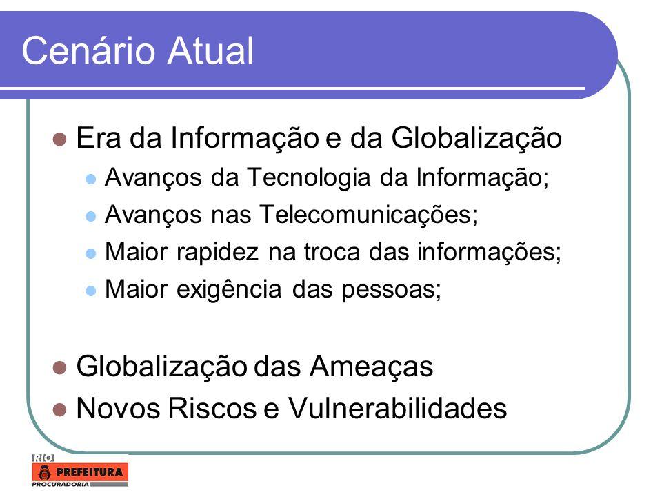 Cenário Atual Era da Informação e da Globalização