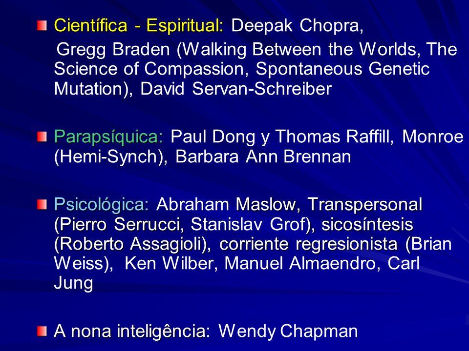 Científica - Espiritual: Deepak Chopra,