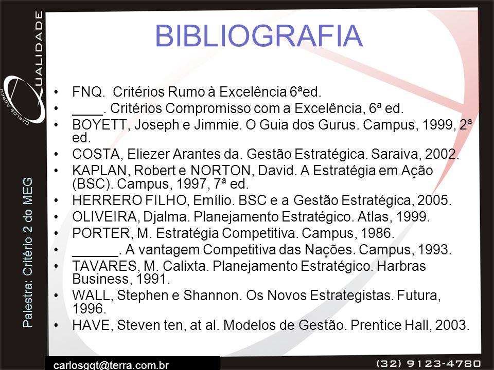 BIBLIOGRAFIA FNQ. Critérios Rumo à Excelência 6ªed.