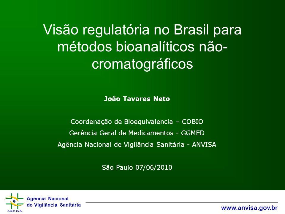 Visão regulatória no Brasil para métodos bioanalíticos não-cromatográficos