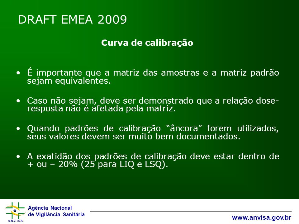 DRAFT EMEA 2009 Curva de calibração