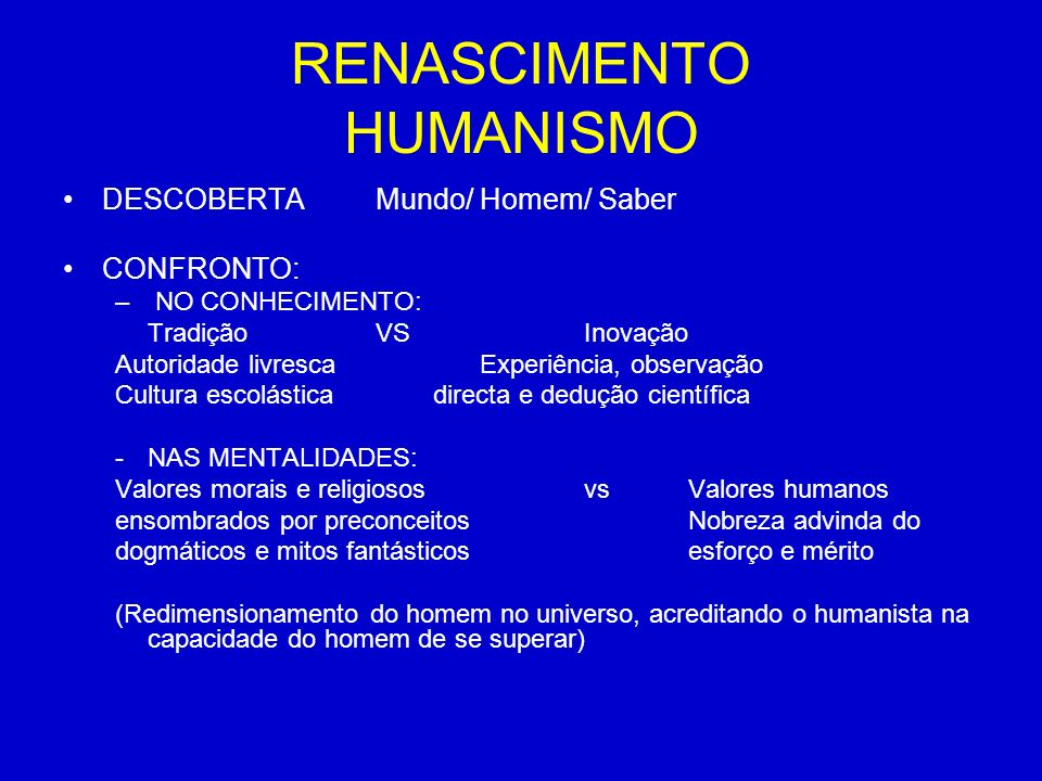 RENASCIMENTO HUMANISMO