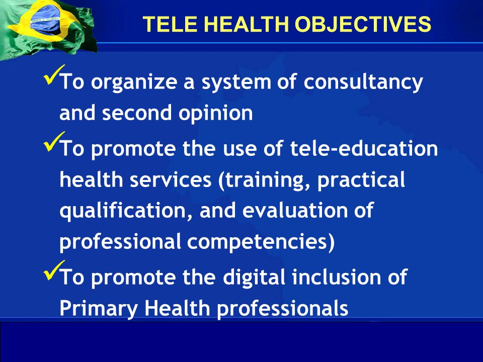 TELE HEALTH OBJECTIVES